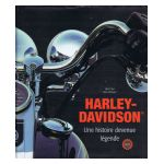 Harley Davidson : Une Histoire devenue légende.