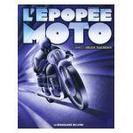 L'Epopée Moto : La compétition motocycliste en Belgique. Les années Jules Tacheny