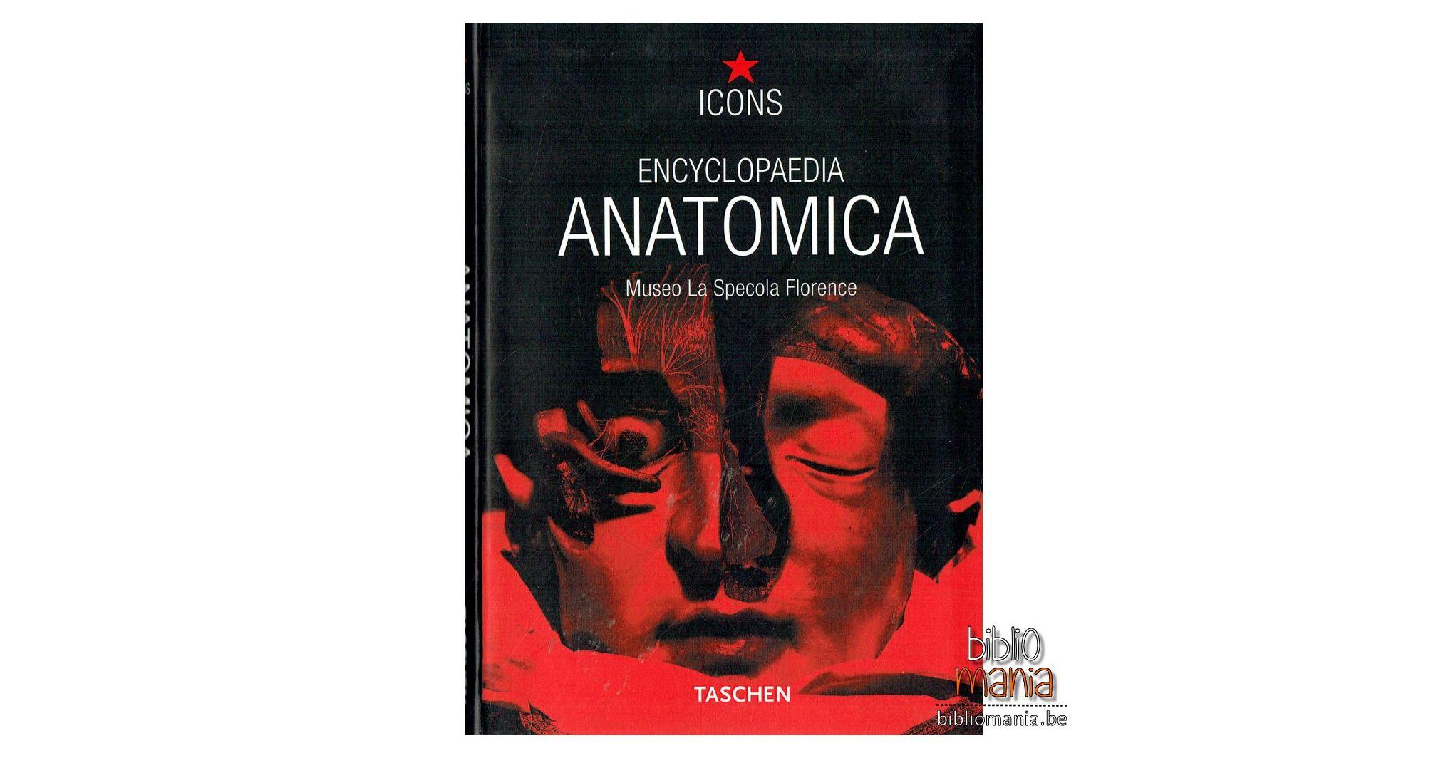Encyclopaedia Anatomica : Museo La Specola Florence (Collectif ...