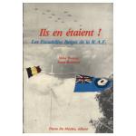Ils en étaient! Les Escadrilles Belges de la R.A.F.